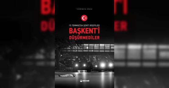 Gazeteci Yasemin Asan 15 Temmuz şehitlerinin hikayelerini kitaba dönüştürdü