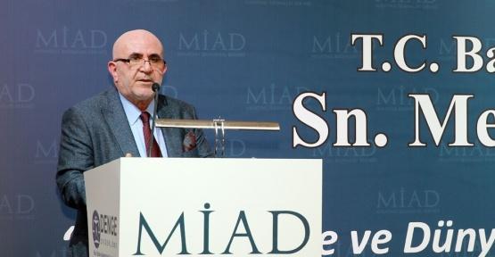 MİAD Başkanı Yunus Akdaş: