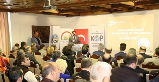 Aksaray'da KOP bilgi ve ortak akıl toplantısı