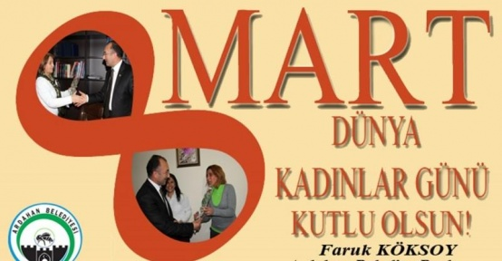 Başkan Köksoy'dan Kadınlar Günü Mesajı