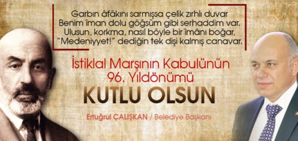 Başkan Ertuğrul Çalışkan, İstiklal Marşı'nın Kabulü Mesajı