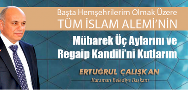 Karaman ve İslam Aleminin Regaip Kandili'ni kutladı