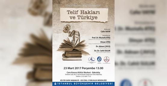 'Telif Hakları ve Türkiye' etkinliği 23 Mart'ta