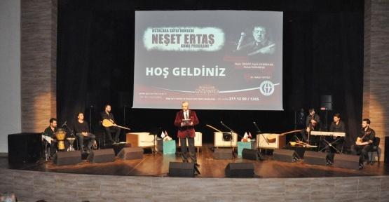 """Ustalara saygı konseri """"Neşet Ertaş"""" anma programı"""