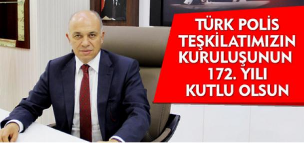 Ertuğrul Çalışkan, Türk Polis Teşkilatı'nın 102. yıldönümünü mesajı