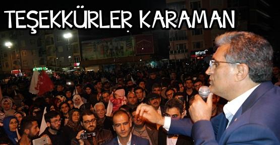 Konuk, Karaman'a ve Milletimize Teşekkürler..