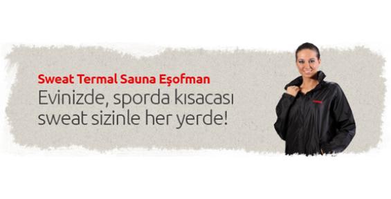 Sweat Sauna Eşofman İle Yaza Merhaba!