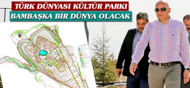 Türk Dünyası Kültür Parkı Karaman'a değer katacak