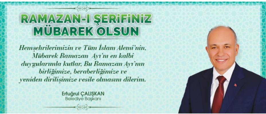 Başkan Çalışkan, Ramazan ayı mesajı