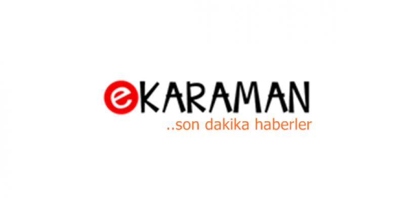 E Karaman'da neler oldu?