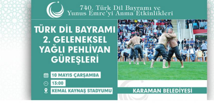 Karaman'da yağlı pehlivan güreşlerinin ikincisi yapılacak