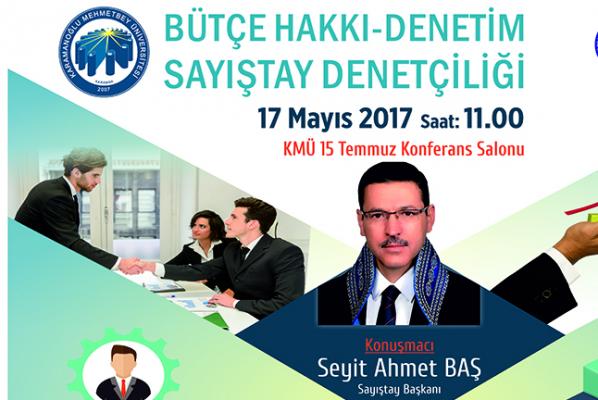 Sayıştay Başkanı Seyit Ahmet Baş, Karaman'da Öğrencilere Hitap Edecek