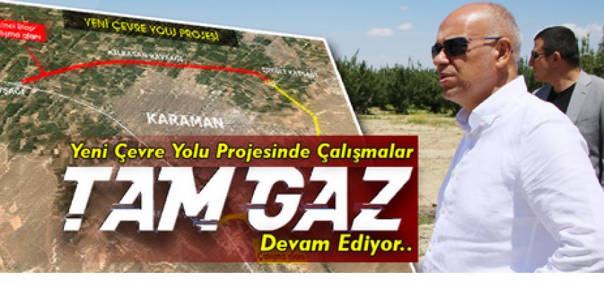 Karaman'da çevre yolu çalışmaları aralıksız devam ediyor