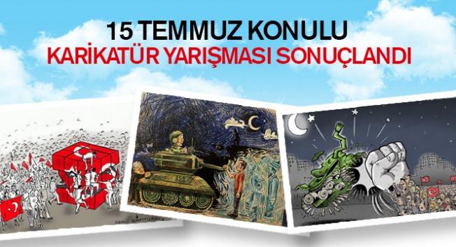15 Temmuz Ulusal Karikatür Yarışması sonuçlandı