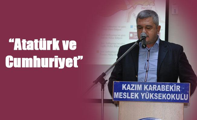 """""""Atatürk ve Cumhuriyet"""""""
