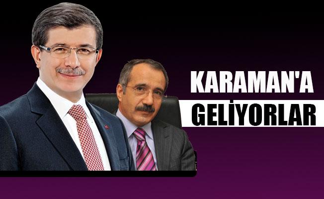 KARAMAN'A  GELİYORLAR