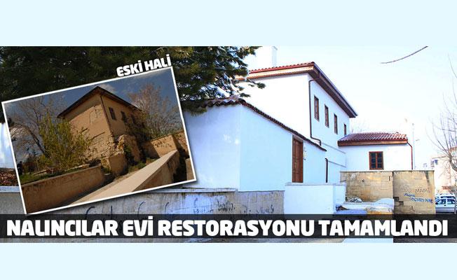 NALINCILAR EVİ'NİN RESTORASYONU TAMAMLANDI