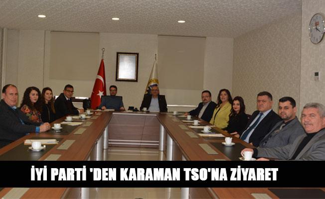 İYİ PARTİ 'DEN KARAMAN TSO'NA ZİYARET