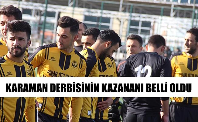 KARAMAN DERBİSİNİN KAZANANI BELLİ OLDU