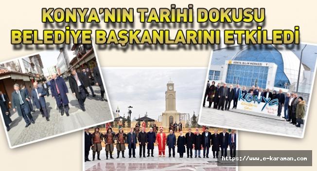Konya'nın Tarihi Dokusu Belediye Başkanlarını Etkiledi