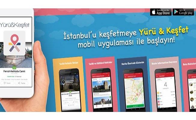 """TARİHİ YARIMADA'YI ÜCRETSİZ İBB UYGULAMASIYLA """"YÜRÜ & KEŞFET"""""""