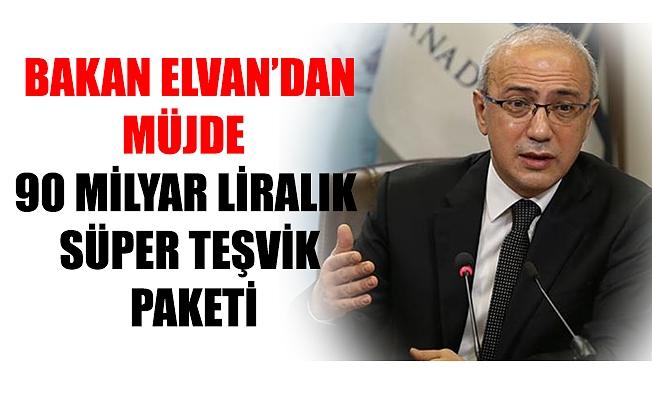 BAKAN ELVAN'DAN MÜJDE