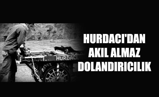 HURDACI'DAN AKIL ALMAZ DOLANDIRICILIK
