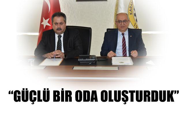 """""""GÜÇLÜ BİR ODA OLUŞTURDUK"""""""