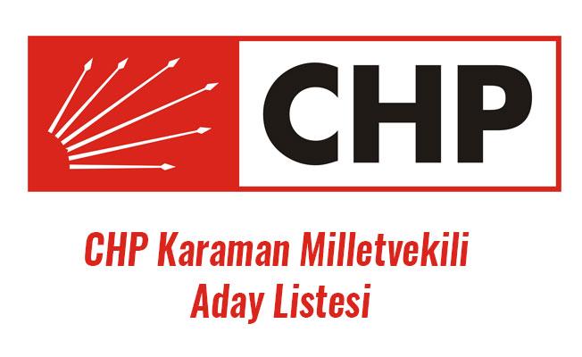 CHP Karaman Milletvekili Aday Listesi