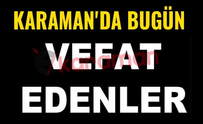 KARAMAN'DA BUGÜN VEFAT EDENLER - 13.06.2018