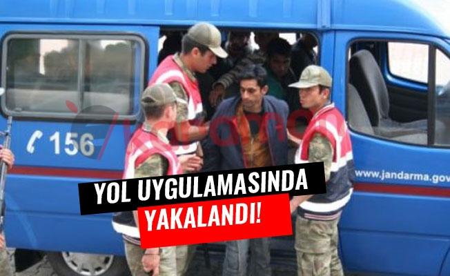 YOL UYGULAMASINDA YAKALANDI!