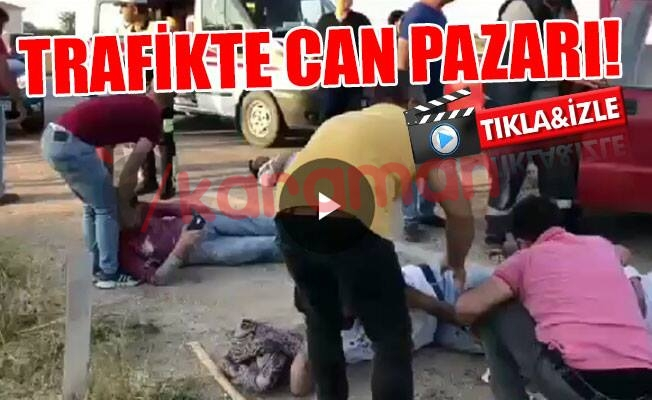 TRAFİKTE CAN PAZARI - VİDEO HABER