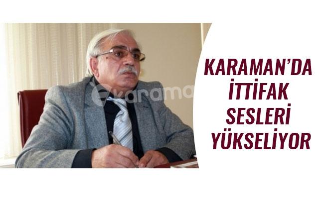 KARAMAN'DA İTTİFAK SESLERİ YÜKSELİYOR
