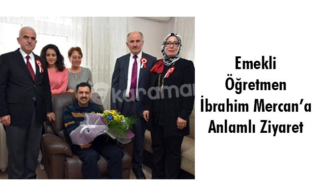 Emekli Öğretmen İbrahim Mercan'a Anlamlı Ziyaret