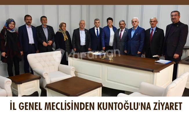İL GENEL MECLİSİNDEN KUNTOĞLU'NA ZİYARET