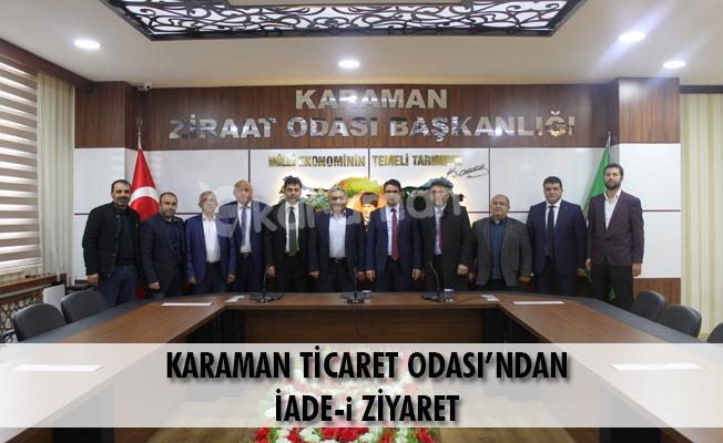 KARAMAN TİCARET ODASI'NDAN İADE-i ZİYARET