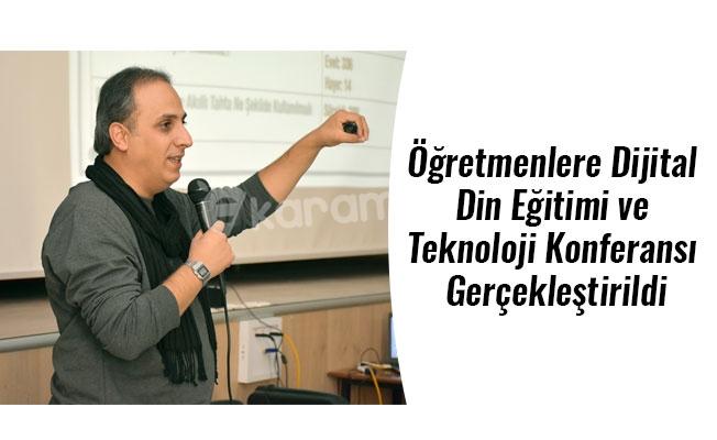 Öğretmenlere Dijital Din Eğitimi ve Teknoloji Konferansı Gerçekleştirildi
