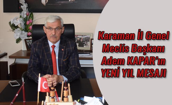 Karaman İl Genel Meclis Başkanı Adem KAPAR'ın YENİ YIL MESAJI