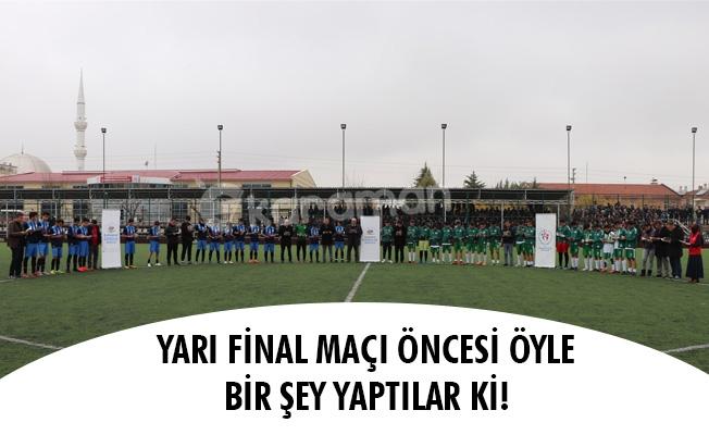 YARI FİNAL MAÇI ÖNCESİ ÖYLE BİR ŞEY YAPTILAR Kİ!