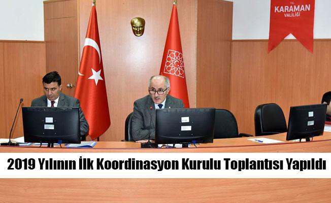 2019 Yılının İlk Koordinasyon Kurulu Toplantısı Yapıldı