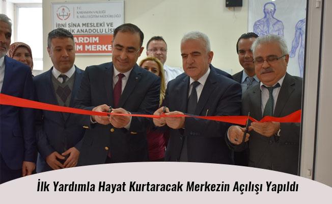 İlk Yardımla Hayat Kurtaracak Merkezin Açılışı Yapıldı