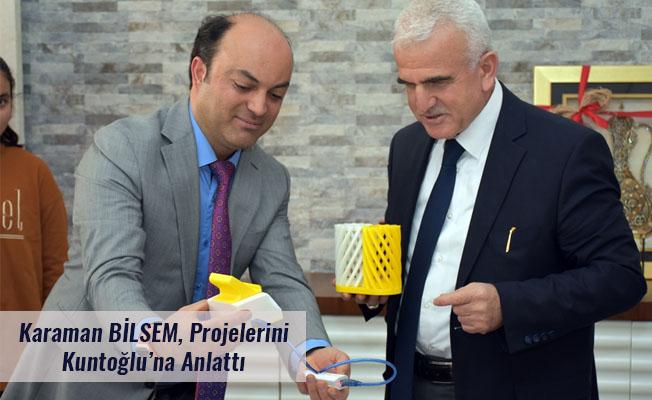 Karaman BİLSEM, Projelerini Kuntoğlu'na Anlattı