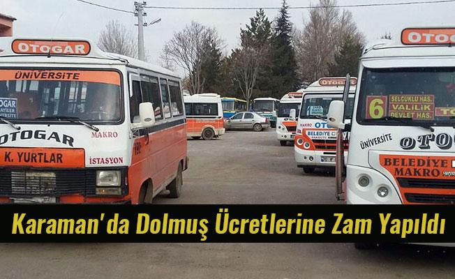 Karaman'da Dolmuş Ücretlerine Zam Yapıldı