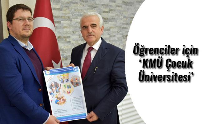Öğrenciler için 'KMÜ Çocuk Üniversitesi'