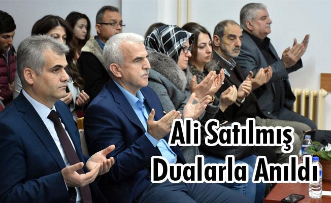 Ali Satılmış Dualarla Anıldı