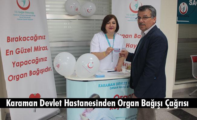 Karaman Devlet Hastanesinden Organ Bağışı Çağrısı