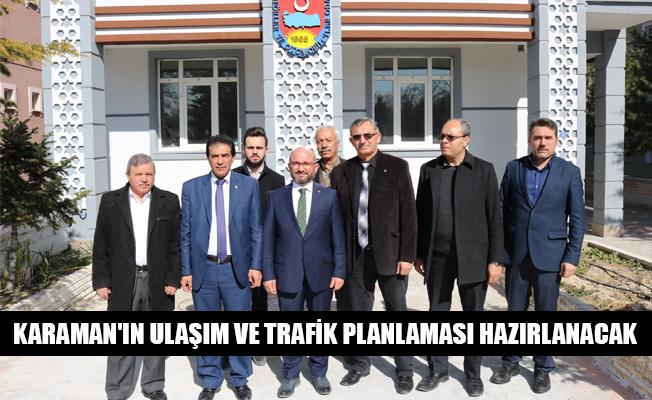KARAMAN'IN ULAŞIM VE TRAFİK PLANLAMASI HAZIRLANACAK