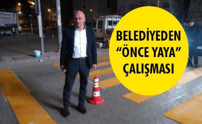 """BELEDİYEDEN """"ÖNCE YAYA"""" ÇALIŞMASI"""