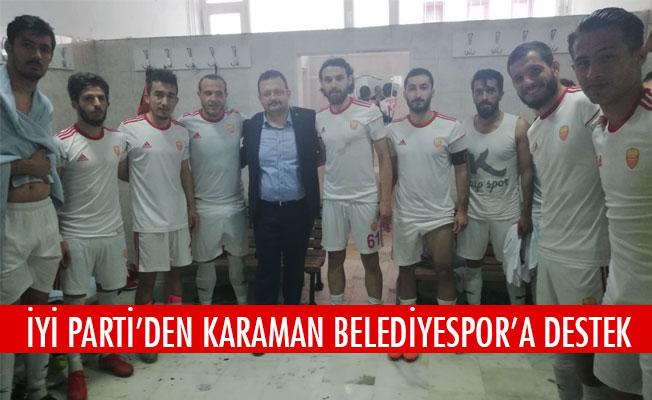 İYİ PARTİ'DEN KARAMAN BELEDİYESPOR'A DESTEK