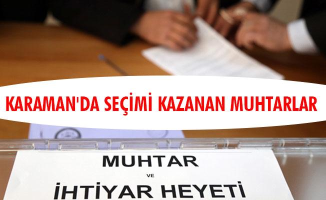 KARAMAN'DA SEÇİMİ KAZANAN MUHTARLAR